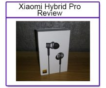 Xiaomi Hybrid Pro Earphones Review